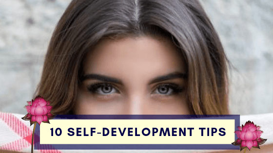 10 Self-Development Tips