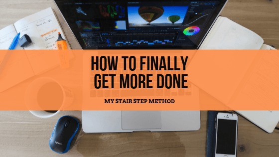 How to Finally Get More Done